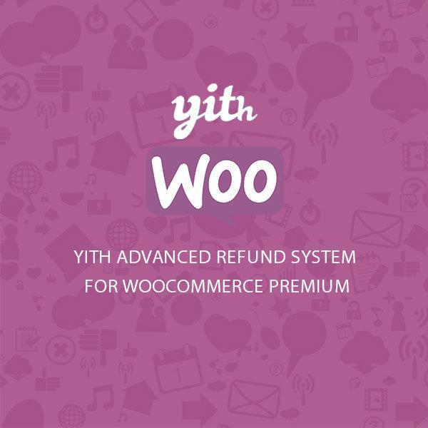 yith-advanced-refund-system-for-woocommerce-premium