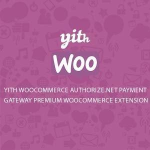 yith-woocommerce-authorize-net-payment-gateway-premium-woocommerce-extension
